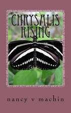 Chrysalis Rising