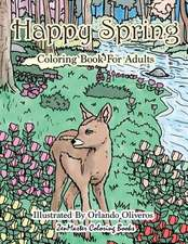 Happy Spring Coloring Book for Adults