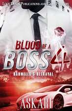 Blood of a Boss IV