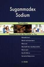 Sugammadex Sodium; Third Edition