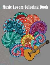 Music Lovers Coloring Book