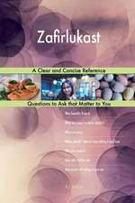 Zafirlukast; A Clear and Concise Reference