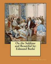 On the Sublime and Beautiful by