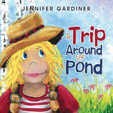 A Trip Around the Pond
