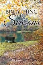 Breathing the Seasons