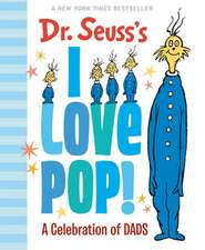 Dr. Seuss's I Love Pop!