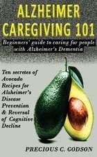 Alzheimer's Caregiving 101
