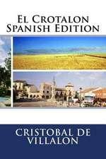 El Crotalon Spanish Edition