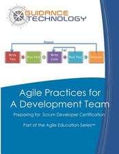 Agile Practices for a Development Team