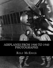 Airplanes from 1900 to 1940 - Photographs