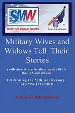 Military Wives and Widows Tell Their Stories