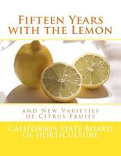 Fifteen Years with the Lemon