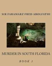 Murder in South Florida Book 1