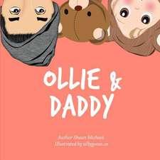 Ollie & Daddy
