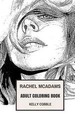 Rachel McAdams Adult Coloring Book