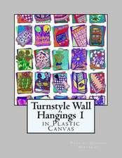 Turnstyle Wall Hangings 1