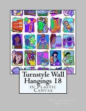 Turnstyle Wall Hangings 18