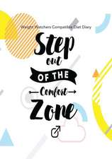 Weight Watchers Compatible Diet Diary - Step Out of the Comfort Zone