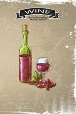 Homebrewing Wine Making Log Book