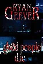 Good People Die