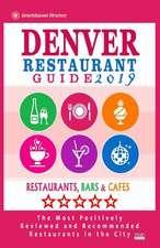 Denver Restaurant Guide 2019