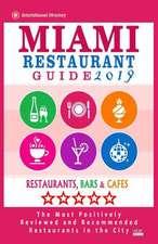 Miami Restaurant Guide 2019