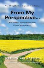 From My Perspective... a Guide to Career/Employment Centre Management