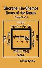 SHORSHEI HA-SHEMOT - ROOTS OF