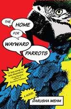 Home for Wayward Parrots
