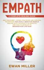 Empath - A Complete Healing Guide