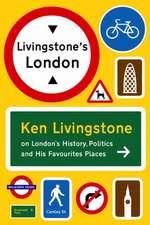 Livingstone, K: Livingstone's London