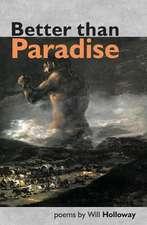 Better than Paradise