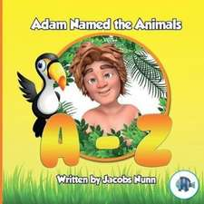 Adam Named the Animals A-Z
