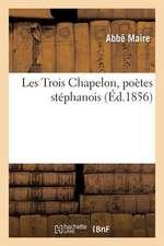 Les Trois Chapelon, Poetes Stephanois