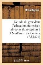 L'Etude Du Grec Dans L'Education Francaise