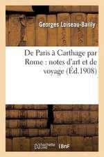 de Paris A Carthage Par Rome