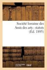 Societe Lorraine Des Amis Des Arts