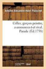 Gilles, Garcon Peintre, Z-Amoureux-T-Et Rival. Parade
