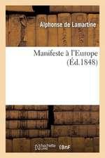 Manifeste A L Europe