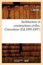 Architecture Et Constructions Civiles. Couverture