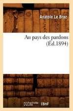 Au Pays Des Pardons