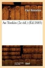 Au Tonkin (2e Ed.)