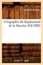 Geographie Du Departement de La Manche (Ed.1880)