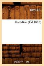 Hara-Kiri (Ed.1882)