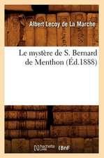 Le Mystere de S. Bernard de Menthon (Ed.1888)