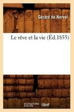 Le Reve Et La Vie (Ed.1855)