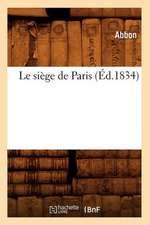 Le Siege de Paris (Ed.1834)