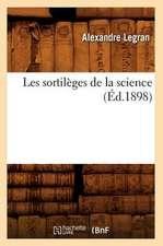 Les Sortileges de La Science (Ed.1898)