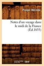 Notes D'Un Voyage Dans Le MIDI de La France (Ed.1835)