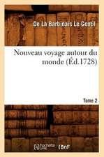 Nouveau Voyage Autour Du Monde. Tome 2 (Ed.1728)